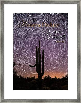 The Heavens Declare Framed Print