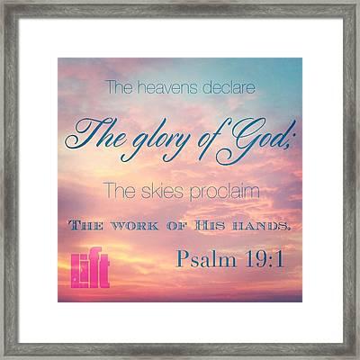 The Heavens Declare The Glory Of God Framed Print