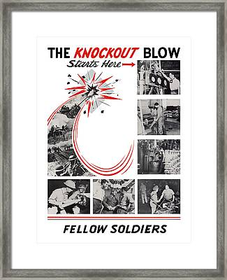 The Knockout Blow Starts Here Framed Print