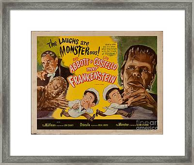 The Laughs Are Monsterous Abott An Costello Meet Frankenstein Classic Movie Poster Framed Print