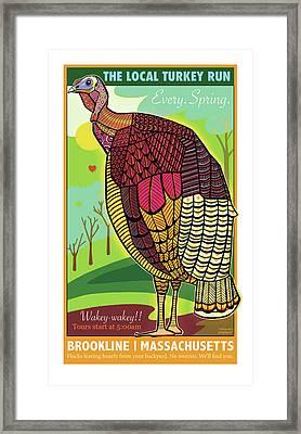 The Local Turkey Run Framed Print
