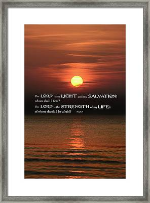 The Lord Is My Light .  .  . Framed Print by Daniel Hagerman