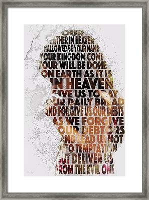 The Lord's Prayer Framed Print by Aaron Spong