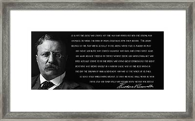 The Man In The Arena - Teddy Roosevelt 1910 Framed Print