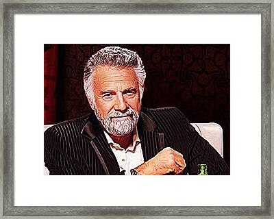 The Most Interesting Man In The World Framed Print by Iguanna Espinosa