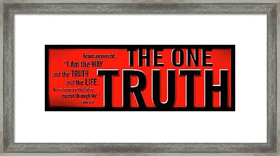 The One Truth Framed Print