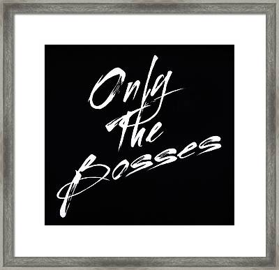 The Ones ... Framed Print
