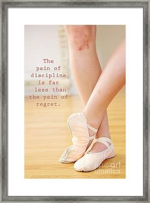 The Pain Of Discipline Framed Print