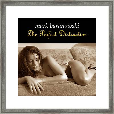 The Perfect Distraction Framed Print
