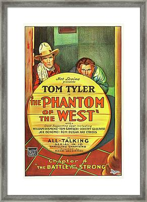 The Phantom Of The West 1931 Framed Print by Mountain Dreams