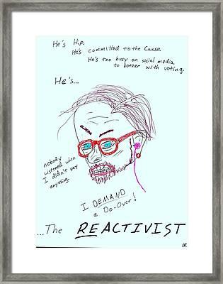 The Reactivist Framed Print by David S Reynolds
