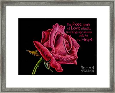 The Rose Speaks  Framed Print by Sarah Batalka