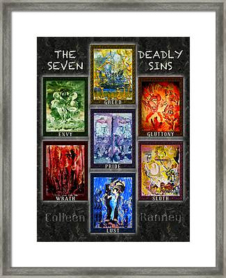The Seven Deadly Sins Framed Print by Colleen Ranney