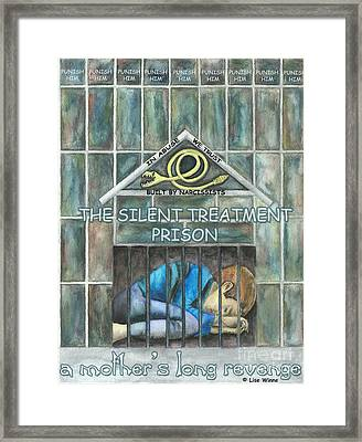 The Silent Treatment Is Abuse Framed Print
