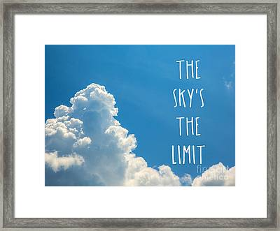 The Skys The Limit Framed Print by Bruce Stanfield