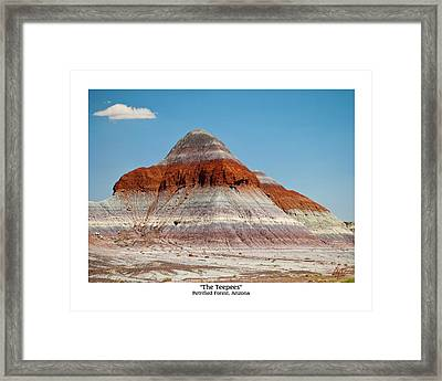The Teepees - Petrified Forest, Arizona Framed Print