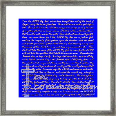 The Ten Commandments 20130213blue Framed Print by Wingsdomain Art and Photography