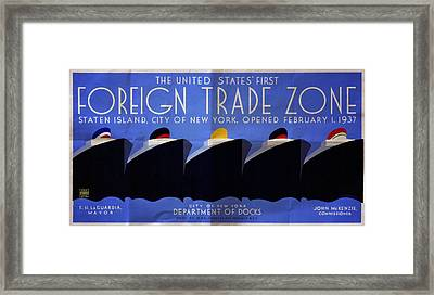 The United States' First Foreign Trade Zone - Vintage Poster Folded Framed Print