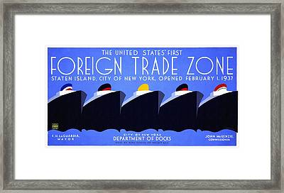 The United States' First Foreign Trade Zone - Vintage Poster Restored Framed Print