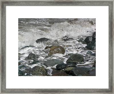 The Universe Is Listening Framed Print by Jen White