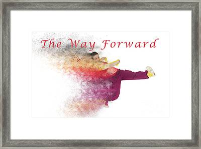 The Way Forward Framed Print by Humorous Quotes