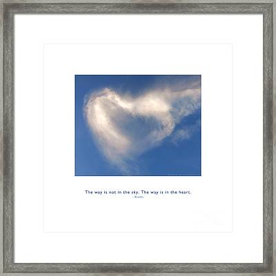 Framed Print featuring the photograph The Way Is In The Heart by Kristen Fox