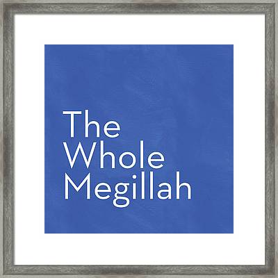 The Whole Megillah- Art By Linda Woods Framed Print by Linda Woods