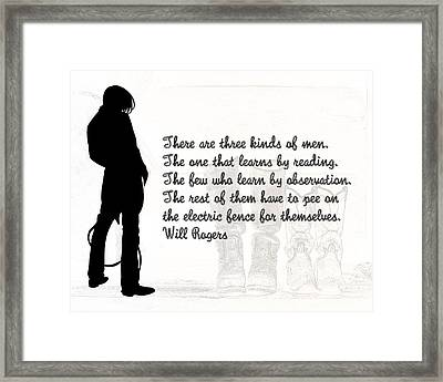 There Are Three Kinds Of Men Framed Print
