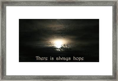 There Is Always Hope Framed Print
