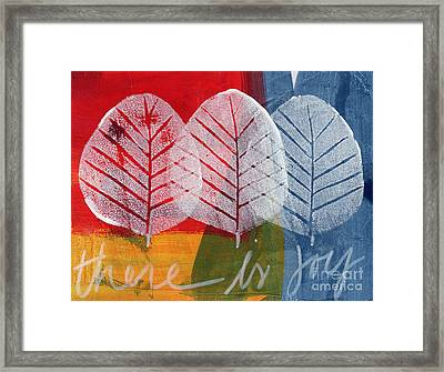There Is Joy Framed Print by Linda Woods