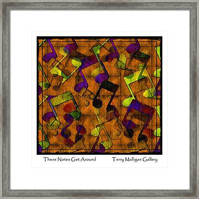 These Notes Get Around ... Brown Framed Print by Terry Mulligan