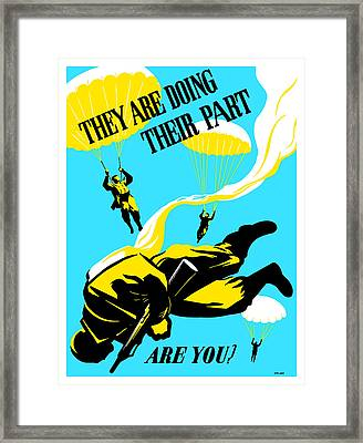 They Are Doing Their Part - Are You Framed Print by War Is Hell Store