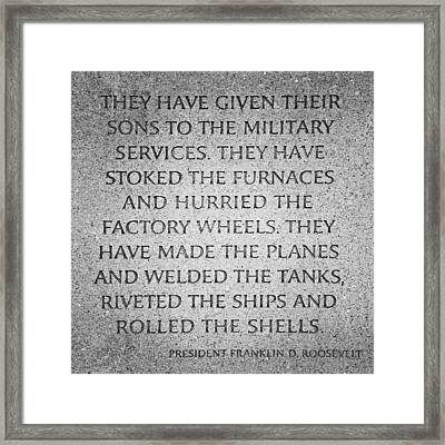 They Have Given Their Sons To The Military... - National World War II Memorial In Washington Dc Framed Print