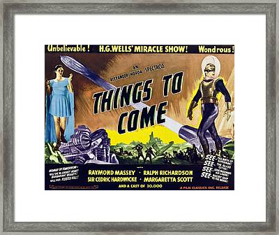 Things To Come, From Left On 1947 Framed Print