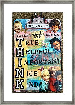Think Before You Speak Framed Print by Kathy Donner Parara