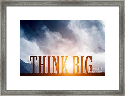 Think Big Text On Mountains Landscape Framed Print