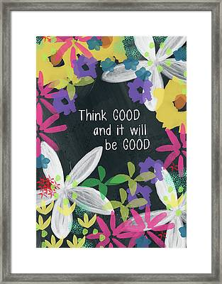 Think Good- Art By Linda Woods Framed Print