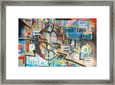 Think Less Feel More Framed Print by Wall  Street