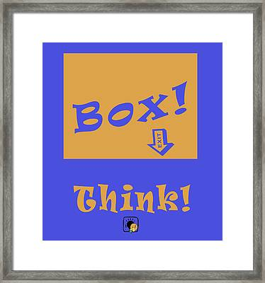 Think Outside The Box Framed Print by Floyd Snyder