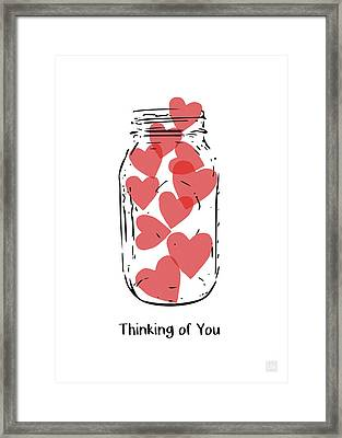 Thinking Of You Jar Of Hearts- Art By Linda Woods Framed Print