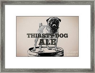 Thirsty Dog Ale Framed Print