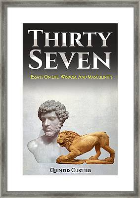 Thirty Seven Framed Print