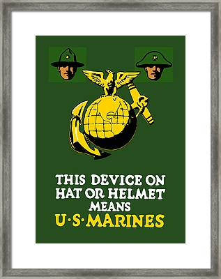 This Device Means Us Marines  Framed Print