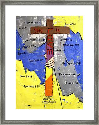 This Is Love Framed Print by Anthony Falbo