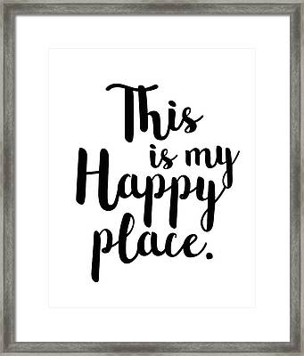 This Is My Happy Place Framed Print