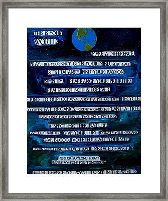 This Is Your World Framed Print by Patti Schermerhorn