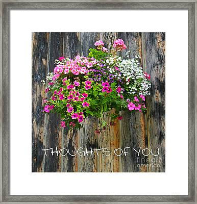 Thoughts Of You Greeting Card Framed Print
