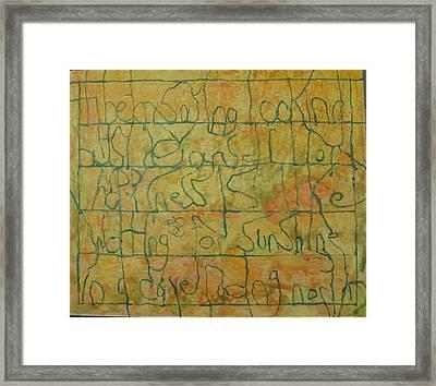 Tibetan Saying Framed Print