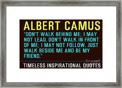Timeless Inspirational Quotes - Albert Camus Framed Print by Celestial Images