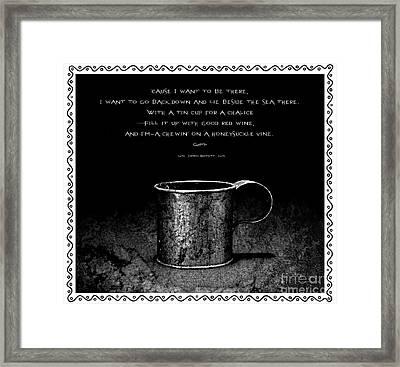 Tin Cup Chalice Lyrics With Wavy Border Framed Print by John Stephens